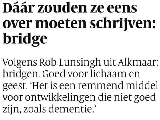 Daar zouden ze eens over moeten schrijven: bridge